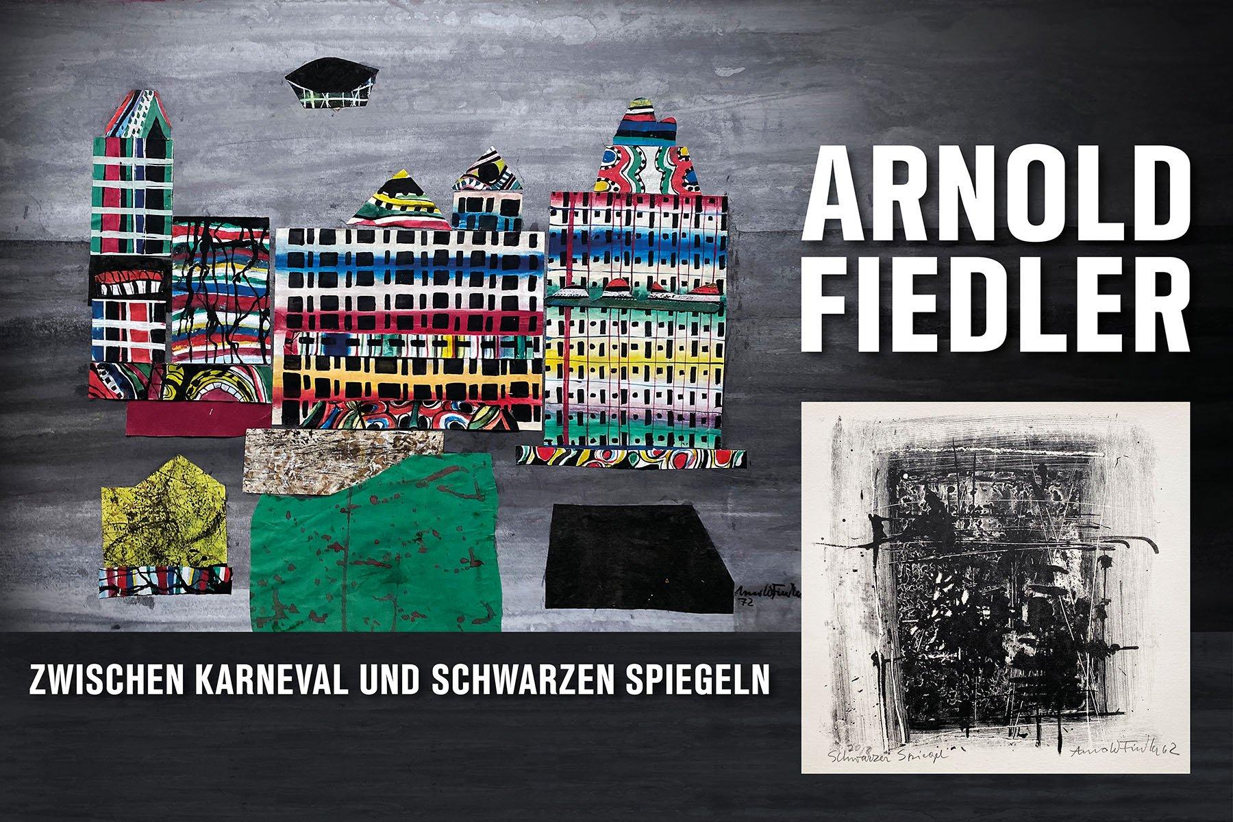 Arnold Fiedler - Zwischen Karneval und schwarzen Spiegel