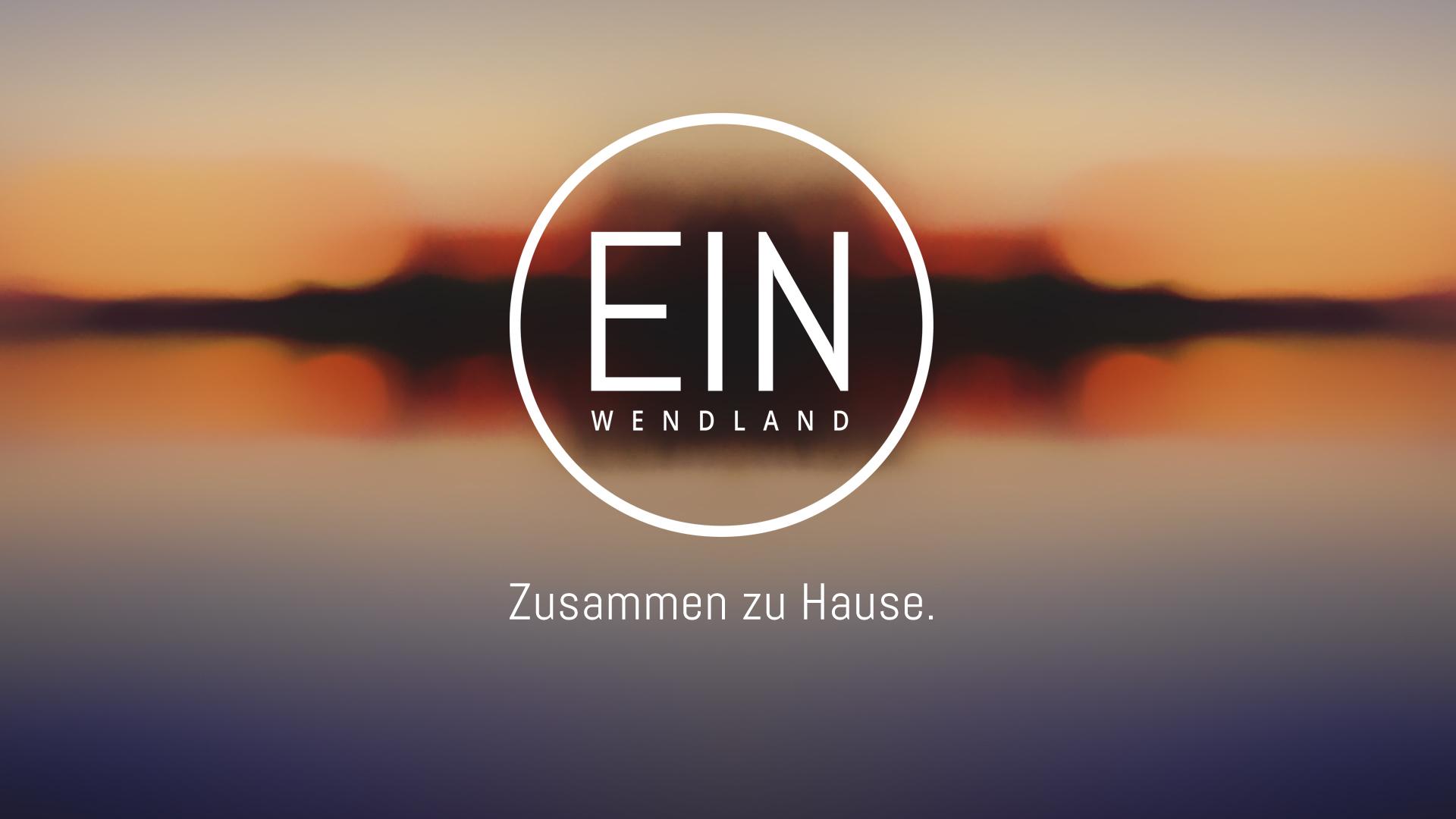 Ein Wendland - Zusammen zu Hause