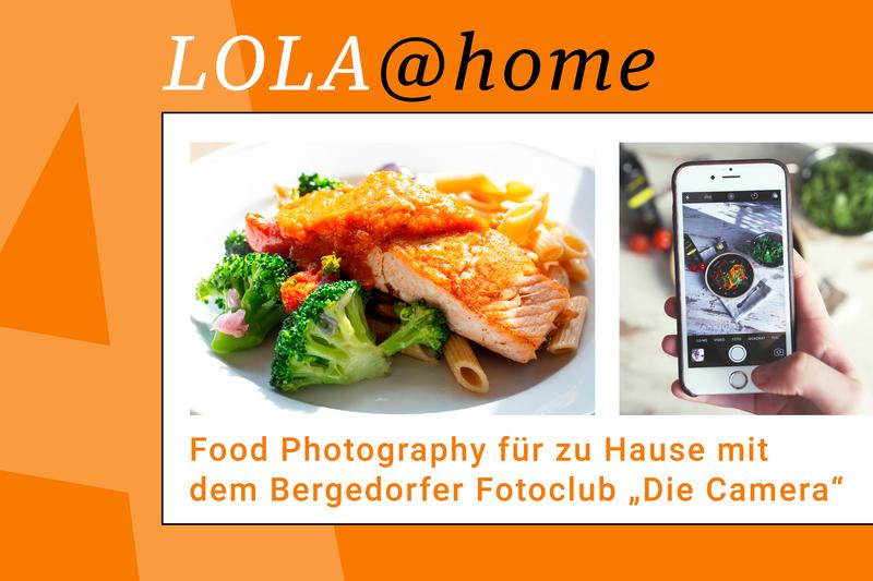 LOLA@home: Food Photography für zu Hause